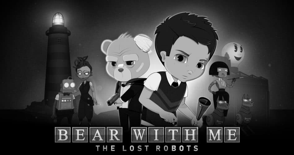 Bear With Me The Lost Robots