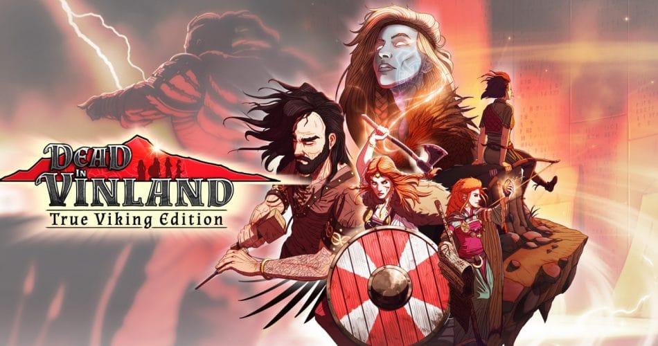 Dead In Vinland True Viking Edition