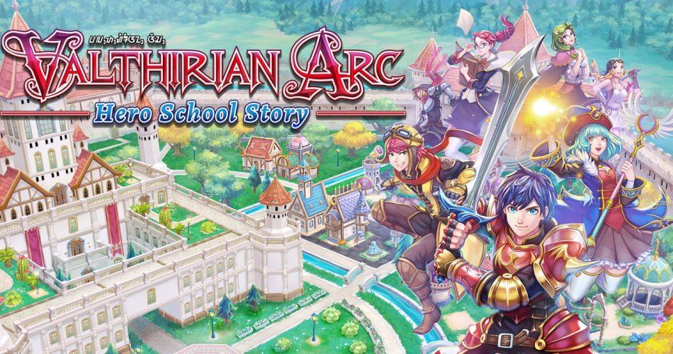 Valthirian Arc Hero School Story