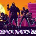 Black Future 88 Final