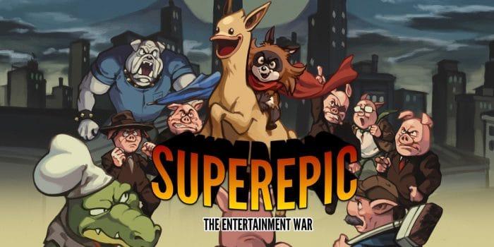 Superepic The Entertainment War