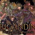 Brigandine Final