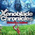 Xenoblade Chronicles Definitive Edition Final