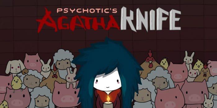 Psychotics Agatha Knife