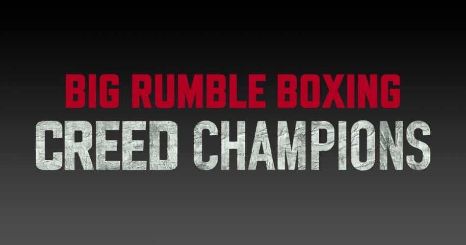 Big Rumble Boxing Creed Champions