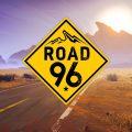 Road 96 Final