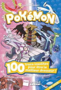 Pokemon 100 Trucs Insolites Pour Etre Le Meilleur Dreeur